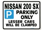 200 SX Large ParkingSign for nissan 200sx S14  2.0 16V